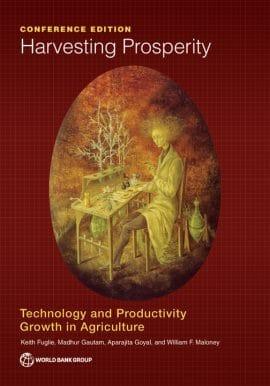 Rapport: Récolter la prospérité - Technologie et croissance de la productivité en agriculture