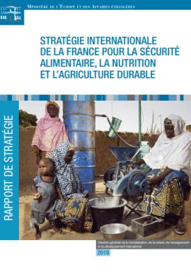 Rapport : Stratégie internationale de la France pour la sécurité alimentaire
