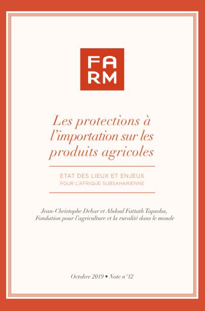 Note : Les protections à l'importation sur les produits agricoles. Etat des lieux et enjeux pour l'Afrique subsaharienne