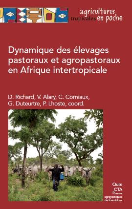 Ouvrage - Dynamique des élevages pastoraux et agropastoraux en Afrique inter-tropicale