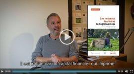 Vidéo : Les nouveaux territoires de l'agrobusiness