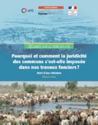 Rapport : Pourquoi et comment la juridicité des communs s'est-elle imposée dans nos travaux fonciers ?