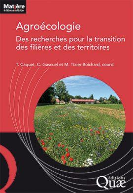 Ouvrage : Agroécologie - des recherches pour la transition des filières et des territoires