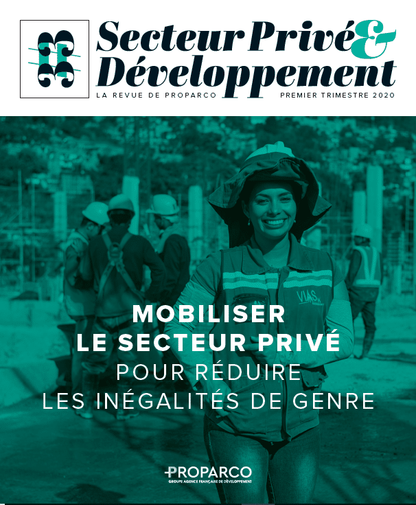 Publication - Secteur Privé et Développement : Mobiliser le secteur privé pour réduire les inégalités de genre