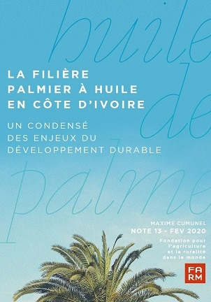 Note:  La filière palmier à huile en Côte d'ivoire, un condensé des enjeux du développement durable
