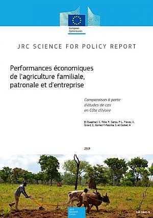 Rapport: Performances économiques de l'agriculture familiale, patronale et d'entreprise (comparaison à partir d'études de cas en Côte d'Ivoire)