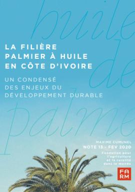 Note de synthèse - La filière du palmier à huile en Côte d'Ivoire