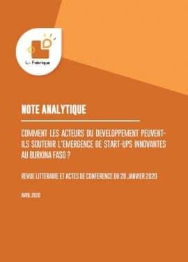 Note - Comment les acteurs de développement peuvent-ils soutenir l'émergence de startups innovantes au Burkina Faso ?