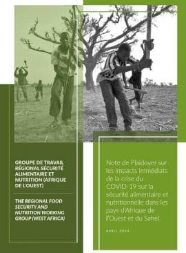 Note de Plaidoyer : Les impacts immédiats de la crise du COVID-19 sur la sécurité alimentaire et nutritionnelle dans les pays d'Afrique de l'l'Ouest et du Sahel
