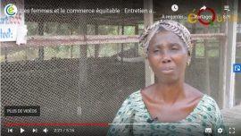Vidéo - Le commerce équitable permet d'émanciper les femmes