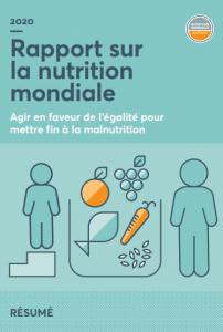 Rapport global sur la nutrition 2020: Agir en faveur de l'égalité pour mettre fin à la malnutrition