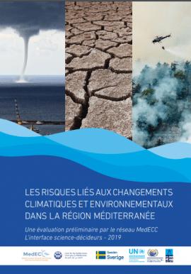Rapport: Les risques liés aux changements climatiques et environnementaux dans la région Méditerranée