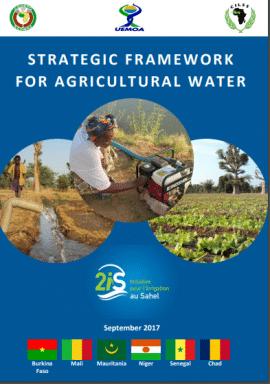 Initiative pour l'irrigation au Sahel (2iS): Cadre stratégique pour l'eau agricole au Sahel-version anglaise