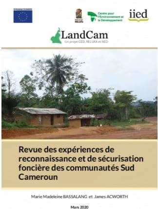 Revue d'expériences - Reconnaissance et de sécurisation foncière des communautés Sud Cameroun