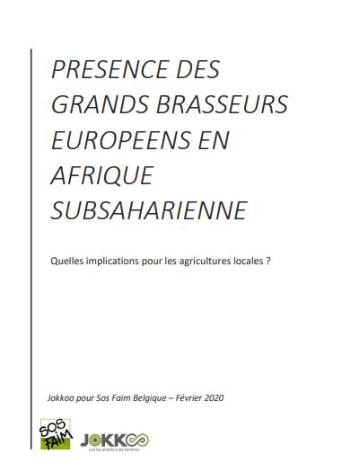 Rapport - Présence des grands brasseurs européens en Afrique Subsaharienne : Quelles implications pour les agricultures locales ?
