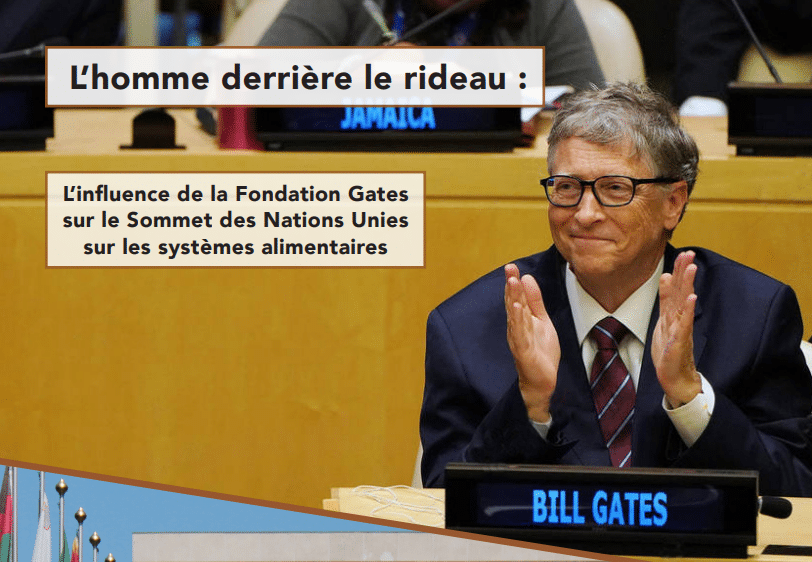 Rapport - The Man Behind the Curtain: The Gates Foundation's Influence on the UN Food Systems Summit