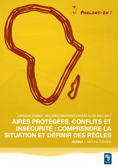 Rapport - Aires protégées, conflits et insécurité : Comprendre la situation et définir les règles