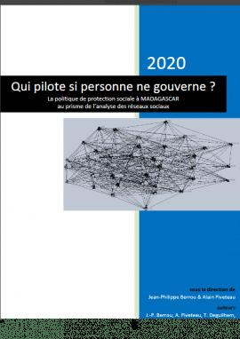 Etude - Qui pilote si personne ne gouverne ? La politique publique de protection sociale à Madagascar au prisme de l'analyse des réseaux sociaux
