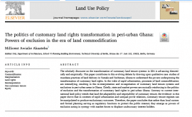 "Scientific paper - ""The politics of customary land rights transformation in peri-urban Ghana: Powers of exclusion in the era of land commodification"""