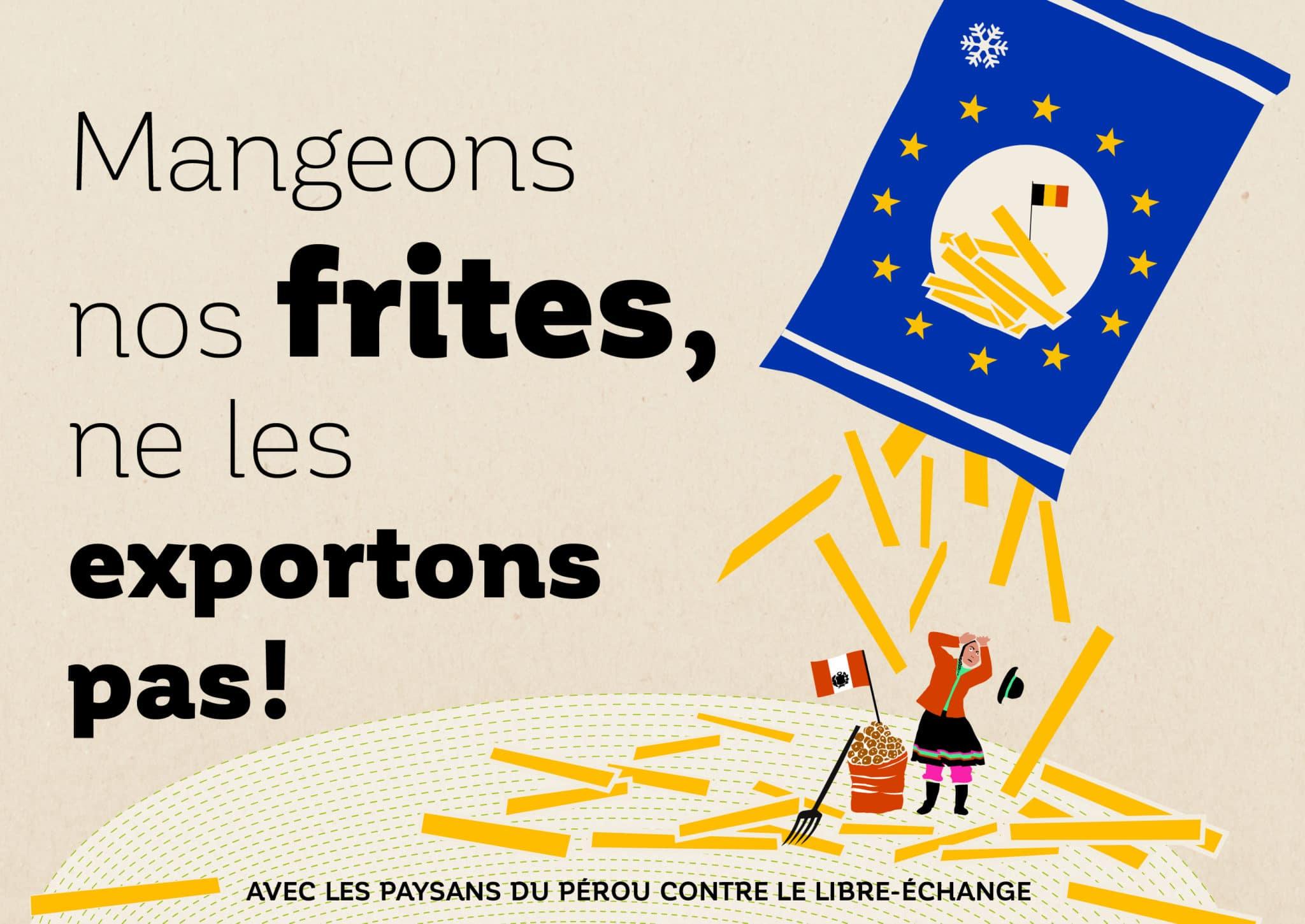 Pétition - Mangeons nos frittes, ne les exportons pas!
