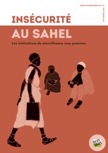 Zoom microfinance n°51 : Insécurité au Sahel - Les IMF sous pression