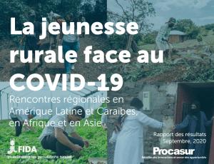 Rapport : La jeunesse rurale face au COVID-19 - Rencontres régionales en Amérique Latine et Caraïbes