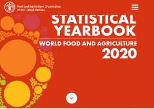 Annuaire statistique mondial de l'alimentation et de l'agriculture - Edition 2020