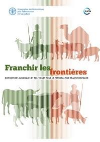 Rapport - Dispositions juridiques et politiques pour le pastoralisme transfrontalier