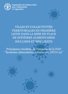 Note : Principaux résultats de l'enquête de la FAO sur les Systèmes alimentaires urbains et COVID-19