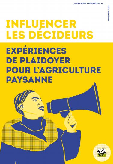 Publication - Influencer les décideurs : expériences de plaidoyer pour l'agriculture paysanne