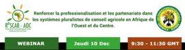 Webinaire Rescar - Anproca : renforcer la professionnalisation et les partenariats dans les systèmes pluralistes de conseil agricole en Afrique de l'Ouest et du Centre