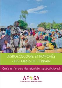 Rapport - AGROÉCOLOGIE ET MARCHÉS – HISTOIRES DE TERRAIN