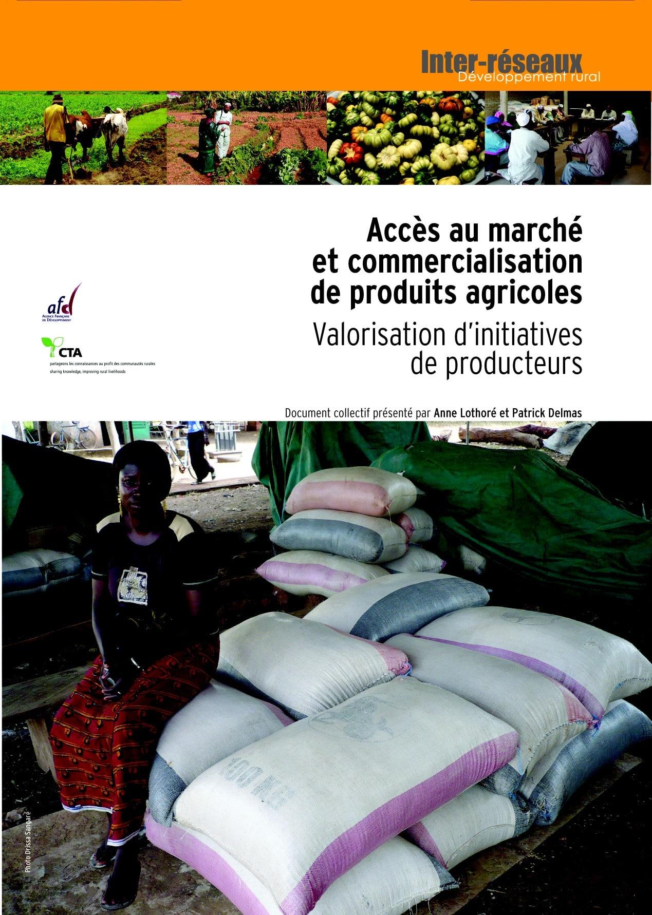 Accès au marché et commercialisation de produits agricoles : Valorisation d'initiatives de producteurs