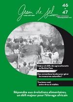 Grain de sel n°46-47 : Répondre aux évolutions alimentaires, un défi majeur pour l'élevage africain