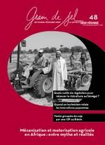 Grain de sel n°48 : Mécanisation et motorisation agricole en Afrique : entre mythe et réalités