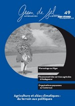 Grain de sel n°49 : Agriculture et aléas climatiques : du terrain aux politiques
