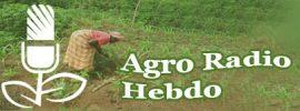 Cette semaine dans Agro Radio Hebdo