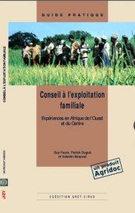 Conseil à l'exploitation familiale. Expériences en Afrique de l'Ouest et du Centre
