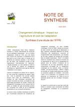 Note de Synthèse: Changement climatique : impact sur l'agriculture et coût de l'adaptation
