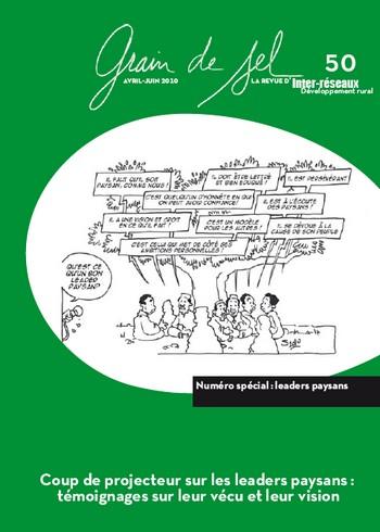 Grain de sel n°50 : Coup de projecteur sur les leaders paysans - témoignages sur leur vécu et leur vision