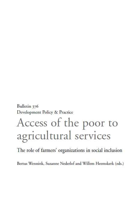 Access of the poor to agricultural services- The role of farmers' organizations in social inclusion
