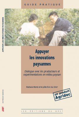 Appuyer les innovations paysannes - Dialogue avec les producteurs et expérimentations en milieu paysan