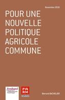Pour une nouvelle politique agricole commune