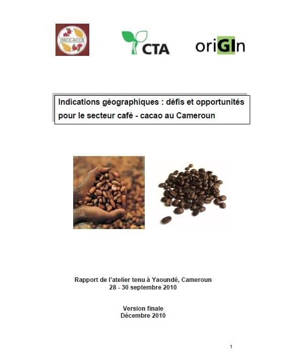 Indications géographiques : défis et opportunités pour le secteur café - cacao au Cameroun