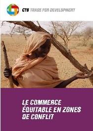Le commerce équitable en zones de conflit