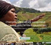 Changer l'agriculture congolaise en faveur des familles paysannes.