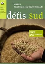 Défis Sud n°100 : Des céréales pour nourrir le monde