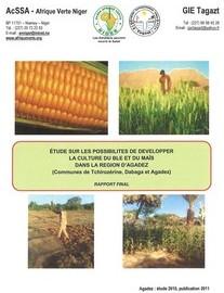 Etude sur les possibilités de développer la culture du blé et du maïs dans la région d'Agadez au Niger