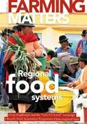 Farming matters : Regional food systems