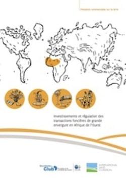 Synthèse de l'étude : Investissements et régulation des transactions foncières de grande envergure en Afrique de l'Ouest